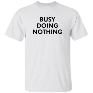 Quang - Diego X Sandy Busy Doing Nothing Shirt