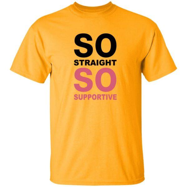 So Straight So Supportive Shirt The Stonewall Inn